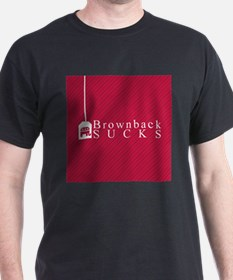 Brownback Sucks T-Shirt