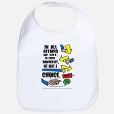 We Have a Choice Bib