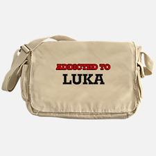 Addicted to Luka Messenger Bag