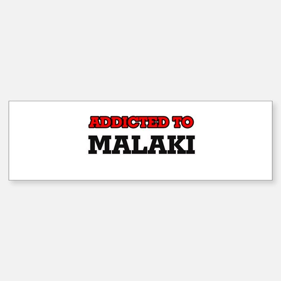 Addicted to Malaki Bumper Car Car Sticker
