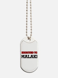 Addicted to Malaki Dog Tags