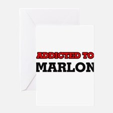 Addicted to Marlon Greeting Cards