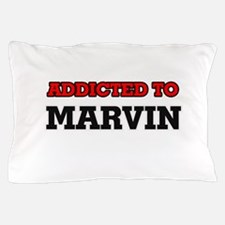Addicted to Marvin Pillow Case