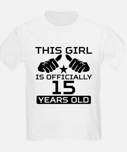 This Girl Is Officially 15 Years Old T-Shirt