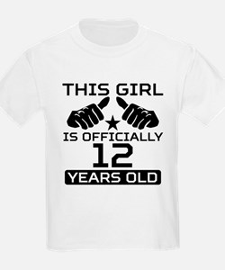 This Girl Is Officially 12 Years Old T-Shirt