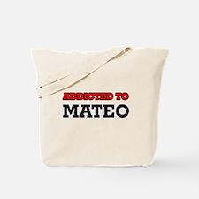 Addicted to Mateo Tote Bag