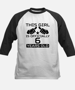 This Girl Is Officially 6 Years Old Baseball Jerse