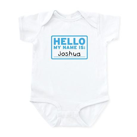 Hello My Name Is: Joshua - Infant Bodysuit