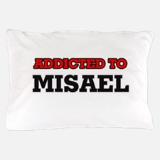 Addicted to Misael Pillow Case