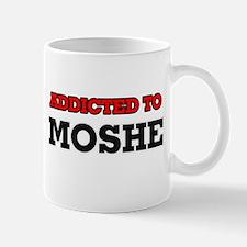 Addicted to Moshe Mugs