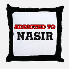 Addicted to Nasir Throw Pillow