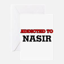 Addicted to Nasir Greeting Cards
