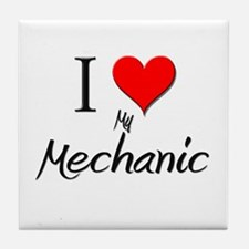 I Love My Mechanic Tile Coaster
