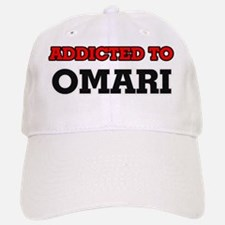 Addicted to Omari Baseball Baseball Cap