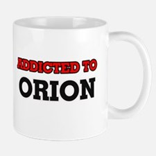 Addicted to Orion Mugs