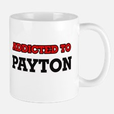 Addicted to Payton Mugs