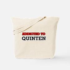 Addicted to Quinten Tote Bag