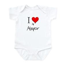 I Love My Mayor Infant Bodysuit