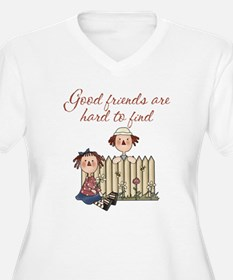 Good Friends Are Hard To Find T-Shirt