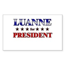 LUANNE for president Rectangle Decal