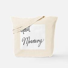 Unique Good morning Tote Bag