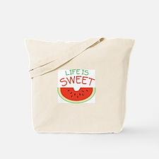 Life Is Sweet Tote Bag