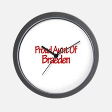 Proud Aunt of Braeden Wall Clock