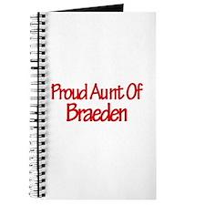 Proud Aunt of Braeden Journal