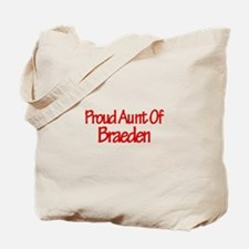 Proud Aunt of Braeden Tote Bag