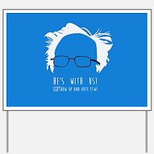 Bernie Yard Sign