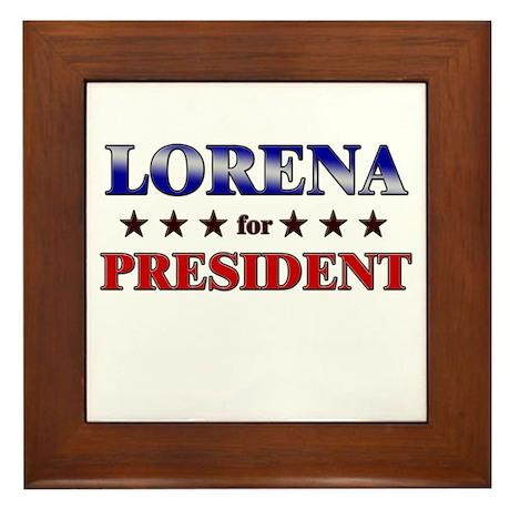 LORENA for president Framed Tile