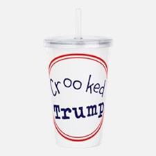 Crooked Trump Acrylic Double-wall Tumbler