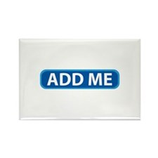 ADD ME Rectangle Magnet