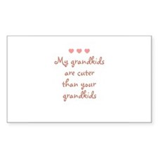 My grandkids are cuter than y Sticker (Rectangular