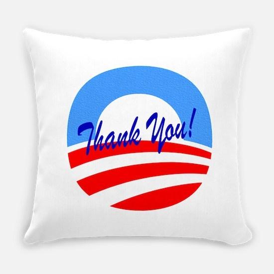 Thank You Obama Everyday Pillow
