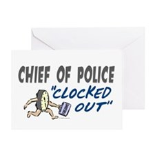 Clocked Out Chief Of Police Greeting Card