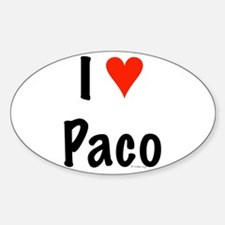 I love Paco Oval Decal