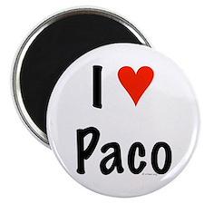 I love Paco Magnet
