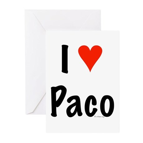 I love Paco Greeting Cards (Pk of 10)