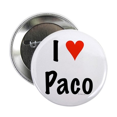 """I love Paco 2.25"""" Button"""