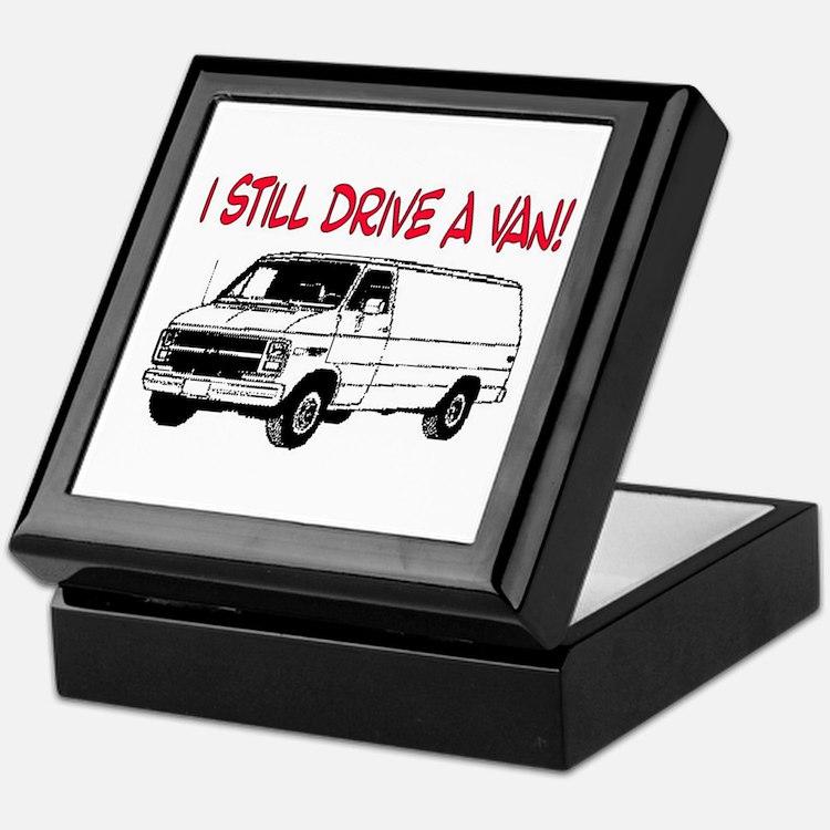 I STILL DRIVE A VAN! Keepsake Box
