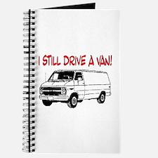 I STILL DRIVE A VAN! Journal
