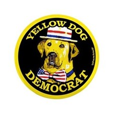 "New Yellow Dog Democrat 3.5"" Button"