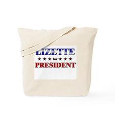 LIZETTE for president Tote Bag