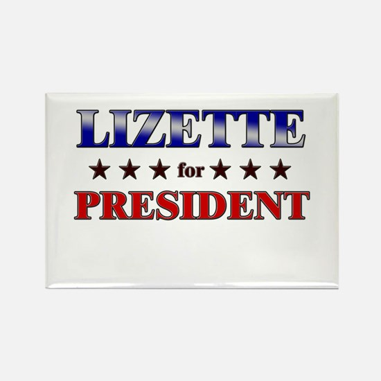 LIZETTE for president Rectangle Magnet