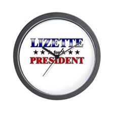 LIZETTE for president Wall Clock