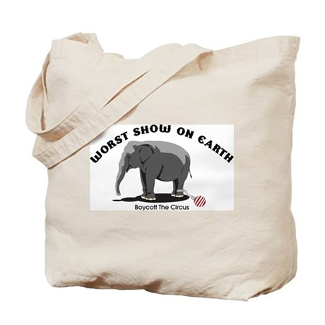 Worst Show on Earth Tote Bag