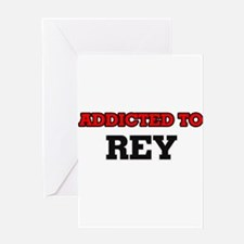 Addicted to Rey Greeting Cards