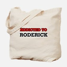 Addicted to Roderick Tote Bag