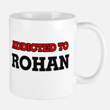 Addicted to Rohan Mugs
